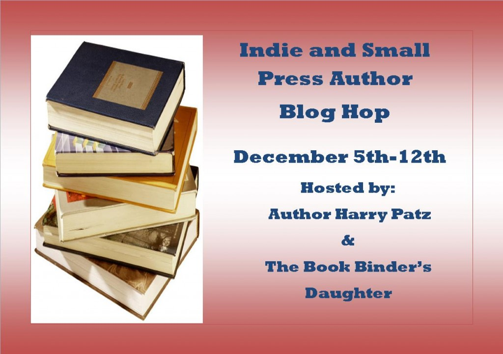 Indie and Small Press author blog hop