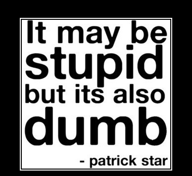 dumbstupid